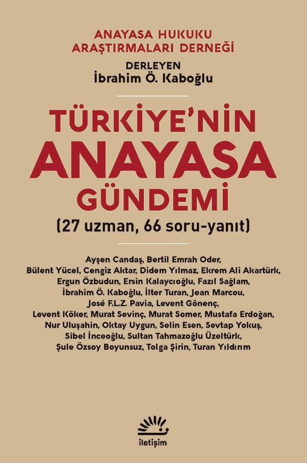 Türkiye'nin Anayasa Gündemi (27 uzman, 66 soru-yanıt) – İletişim Yayınları